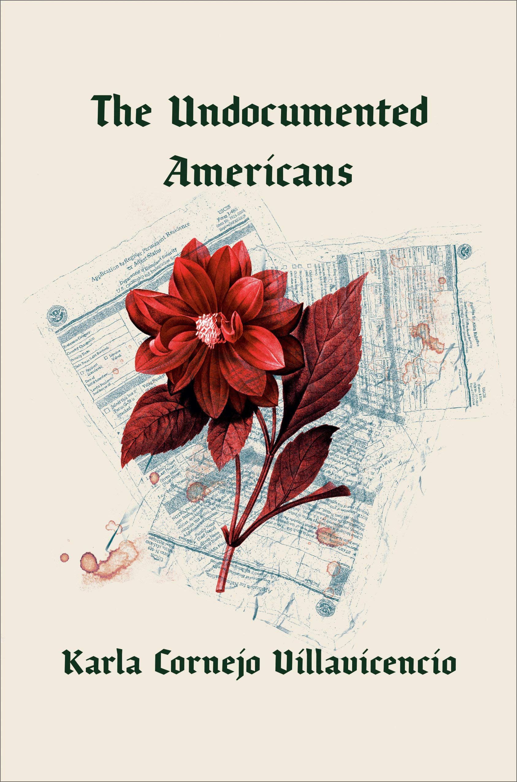 The Undocumented Americans, by Karla Cornejo